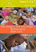 Key Stage 2 & 3 Maths Weights & Measures, Shapes, Angles & Bearings , Statistics & Probability ebook by R.M. O'Toole B.A., M.C., M.S.A., C.I.E.A.