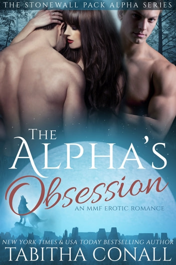 The Alpha's Obsession ebook by Tabitha Conall