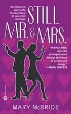 Still Mr. & Mrs. ebook by Mary McBride