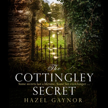 The Cottingley Secret audiobook by Hazel Gaynor
