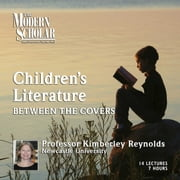 Children's Literature - Between the Covers audiobook by Kimberley Reynolds