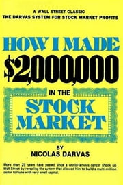 How I Made $2,000,000 in the Stock Market ebook by Nicolas Darvas