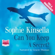 Can You Keep a Secret? audiobook by Sophie Kinsella