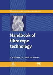 Handbook of Fibre Rope Technology ebook by H A McKenna,J. W. S. Hearle,N O'Hear