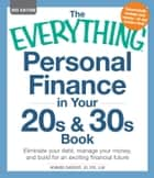 The Everything Personal Finance in Your 20s & 30s Book ebook by Howard Davidoff