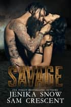 Savage (The End, 1) - The End, #1 ebook by