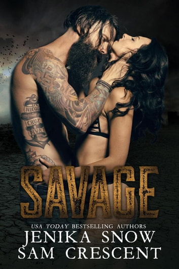 Savage (The End, 1) - The End, #1 ebook by Jenika Snow,Sam Crescent
