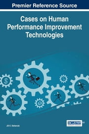 Cases on Human Performance Improvement Technologies ebook by Jill E. Stefaniak