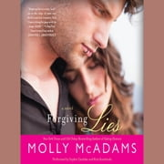 Forgiving Lies - A Novel audiobook by Molly McAdams