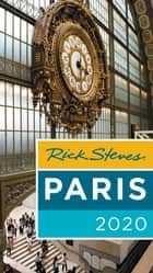 Rick Steves Paris 2020 eBook by Rick Steves, Steve Smith, Gene Openshaw