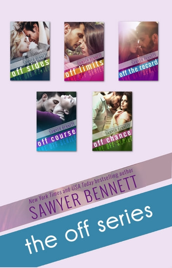 Off Series Boxed Set ebook by Sawyer Bennett