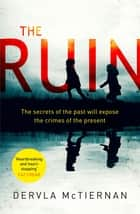 The Ruin ebook by Dervla McTiernan