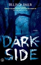 Darkside ebook by Belinda Bauer