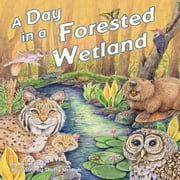 Day in a Forested Wetland, A audiobook by Kevin Kurtz