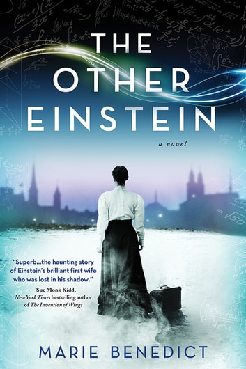 The Other Einstein - A Novel ebook by Marie Benedict