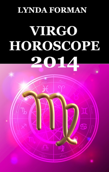 Virgo Horoscope 2014 ebook by Lynda Forman