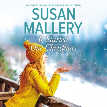 It Started One Christmas audiobook by Susan Mallery