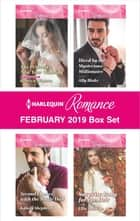 Harlequin Romance February 2019 Box Set - An Anthology ebook by Rebecca Winters, Ally Blake, Kandy Shepherd,...