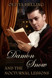 Damon Snow and the Nocturnal Lessons - Damon Snow #1 ebook by Olivia Helling