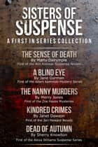 Sisters Of Suspense - A First In Series Collection ebook by Matty Dalrymple, Janet Dawson, Jane Gorman,...