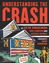 Understanding the Crash ebook by Seth Tobocman,Eric  Laursen