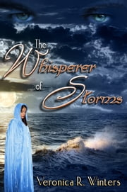 The Whisperer of Storms ebook by Veronica R. Winters