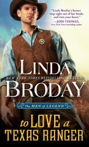 To Love a Texas Ranger ebook by Linda Broday