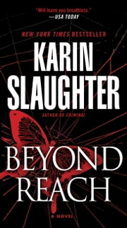 Beyond Reach - A Novel ebook by Karin Slaughter