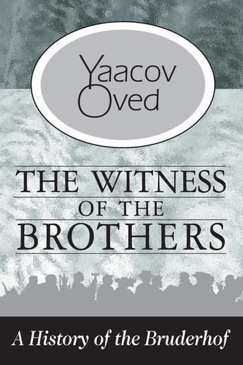 The Witness of the Brothers ebook by Yaacov Oved - Rakuten Kobo