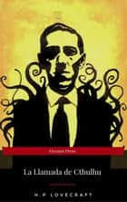 La Llamada de Cthulhu (Eireann Press) ebook by H.P Lovecraft, Eireann Press