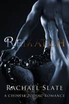 Rematch ebook by Rachael Slate