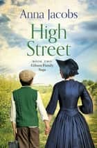 High Street - Book Two in the gripping, uplifting Gibson Family Saga ebook by Anna Jacobs