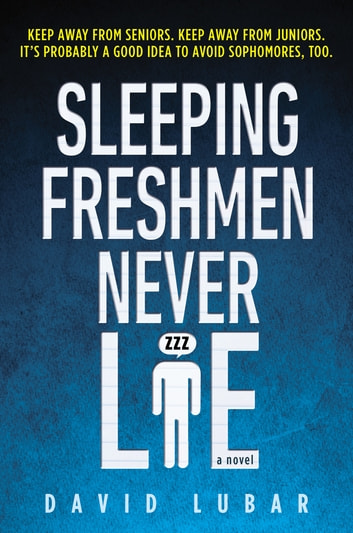 Sleeping Freshmen Never Lie Ebook