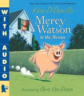 Mercy Watson to the Rescue ebook by Kate DiCamillo