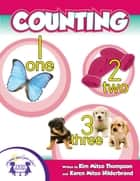 Counting ebook by Kim Mitzo Thompson, Karen Mitzo Hilderbrand, Angelee Randlett,...