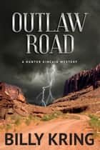 Outlaw Road eBook von Billy Kring