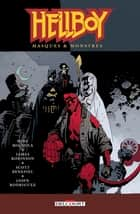 Hellboy T14 - Masques & Monsters ebook by James Robinson, Scott Benefiel, Jasen Rodriguez,...