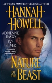 Nature of The Beast ebook by Hannah Howell,Adrienne Basso,Eve Silver