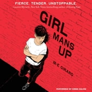 Girl Mans Up audiobook by M-E Girard