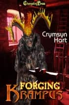 Forging Krampus ebook by Crymsyn Hart