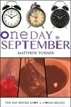 One Day in September ebook by Matthew Turner