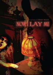 Now I Lay Me ebook by Trish Reese