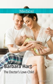 The Doctor's Love-Child ebook by Barbara Hart