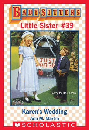 Karen's Wedding (Baby-Sitters Little Sister #39) ebook by Ann M. Martin