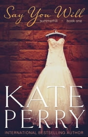 Say You Will - Book 1 ebook by Kate Perry