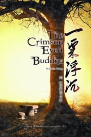 The Crimson Eyed Buddha ebook by Jessica Zhang