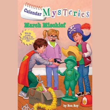 Calendar Mysteries #3: March Mischief audiobook by Ron Roy