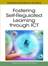 Fostering Self-Regulated Learning through ICT ebook by