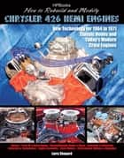 How to Rebuild and Modify Chrysler 426 Hemi EnginesHP1525 ebook by Larry Shepard