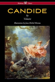 Candide (Wisehouse Classics - with Illustrations by Jean-Michel Moreau) ebook by Voltaire